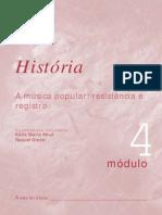 4 - A música popular - resistência e registro