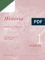 1 - Fazer a História