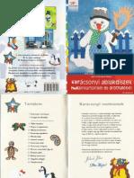 Karácsonyi ablakdiszekpapir drot (Holló barkácskönyvek)