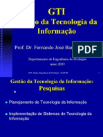 6542003 Gestao Da Tecnologia Da Informacao Fernando Jose Barbin Laurindo GtiUsp Slides