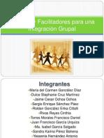 Barreras y Facilitadores para una Integración Grupal