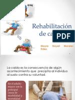 Rehabilitación de caídas
