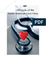 The Lifecycle of the North American Love Virus