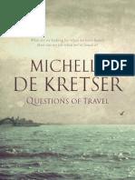 Michelle de Kretser - Questions Of Travel (Extract)