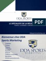 DDA Sports Marketing, Le spécialiste de la récompense Sportive