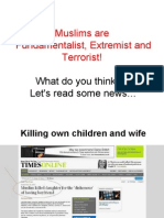 Muslims Are Terrorists !!