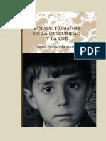 Francisco López Matas  POEMAS HUMANOS DE LA OBSCURIDAD Y LA LUZ  poemas poesía