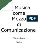 La Musica Come Mezzo Di Comunicazione