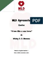MLD Apresenta - Contos - O Bom Filho a Casa Torna