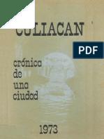 Culiacan (Cronica de Una Ciudad) 1973