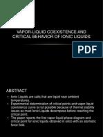 Vapor Liquid Coexistence and Critical Behavior