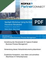 2.3_Kofax Partner Connect 2013_Spotlight Workshop-Using the Kofax Insurance Storyboard