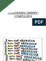 TULBURAREA OBSESIV-COMPULSIVA.ppt
