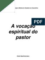 Carla Geanfrancisco - A vocação espiritual do pastor