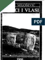 Ante Milošević, Stećci i Vlasi