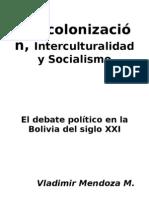 Descolonización, interculturalidad y socialismo_VMM