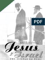 Jesus e Israel - Uma Alianca Ou Duas