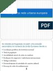Inserção na rede urbana europeia