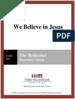 We Believe in Jesus - Lesson 1 - Forum Transcript
