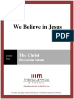 We Believe in Jesus - Lesson 2 - Forum Transcript