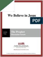 We Believe in Jesus - Lesson 3 - Forum Transcript