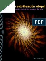Ferreiro Roi Hacia Una Autoliberacion Integral Praxis Revolucionaria Hoy 2006