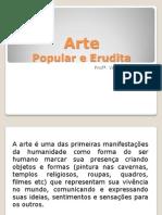 Arte Erudita e Popular