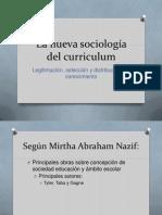 La nueva sociología del curriculum presetacion