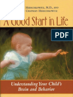 A Good Start in Life- Understanding Your Child's Brain and Behavior