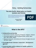 PRESENTATION Informing policy-building partnerships - The Asia Pacific Observatory on health systems and policies