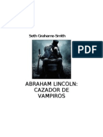Grahame-Smith, Seth - Abraham Lincoln, Cazador de Vampiros