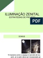 In006 - Iluminacao Natural Zenital - Estrategias de Projeto