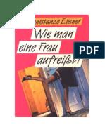 Constanze Elsner - Wie Man Eine Frau Aufreisst!