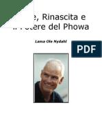 Morte, Rinascita e Il Potere Del Phowa