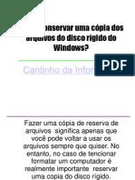 Como conservar uma cópia dos arquivos do disco rígido do Windows?
