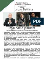 COMUNICATO Oggi non è giornata Teatro Sistina 2013