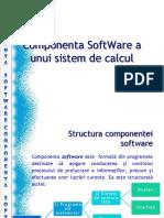 Componenta SoftWare a Unui Sistem de Calcul