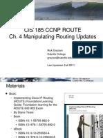 Cis185 ROUTE Lecture4 ManipulatingRoutingUpdates Part1