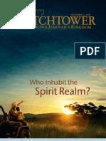 Who inhabit the Spirit realm?
