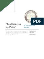 Material Detallado de Las Escuelas de Patio