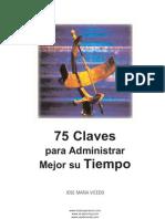 Vicedo Jose Maria - 75 Claves Para Administrar Mejor Su Tiempo