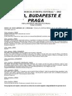 12 TCHAYKA - Viena, Budapeste e Praga (as Quintas-feiras) 2013 - Folheto
