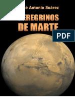 Peregrinos de Marte (Spanish Edition) - Suarez, Jose Antonio