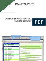 Primavera P6 R8 Cambios en Arquitectura y rol del cliente Desktop