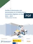 Perfiles Profesionales más demandados de la Industria de contenidos digitales en España, 2012-2017
