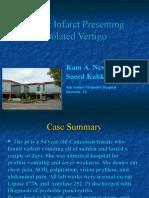 Cerebellar Infarct and Vertigo. Kam Newman, Saeed Kahkeshani