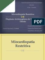 Miocardiopatia Restritiva e Displasia Arritmogénica do Ventrículo Direito.pptx