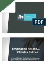 3 - Empleados Felices, Clientes Felices