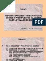 (07) Tipos de Costos y Presupuestos Mineros (Jaime Mercado)