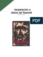 Salvador Freixedo - Interpelacion a Jesus de Nazaret